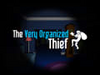 The Very Organized Thief thumbnail